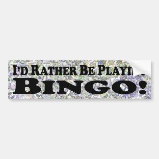 estaría jugando bastante el bingo - pegatina para  pegatina para auto