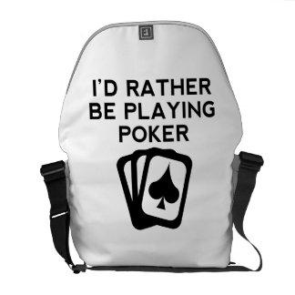 Estaría jugando bastante el póker bolsa de mensajeria