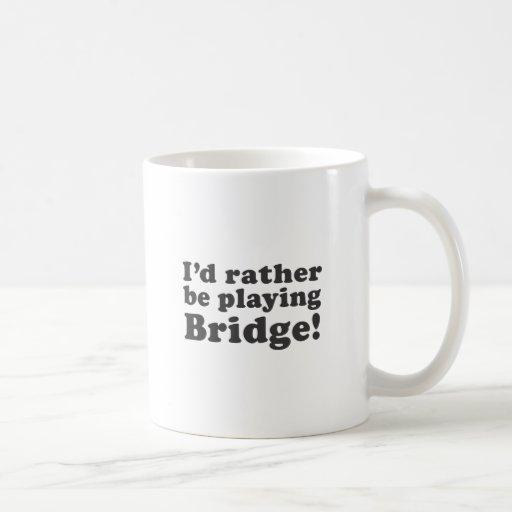 ¡Estaría jugando bastante el puente! Taza