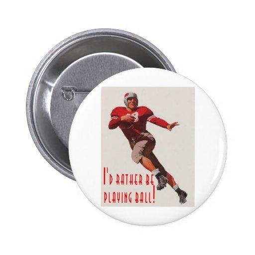 ¡Estaría jugando bastante la bola! Pin Redondo 5 Cm
