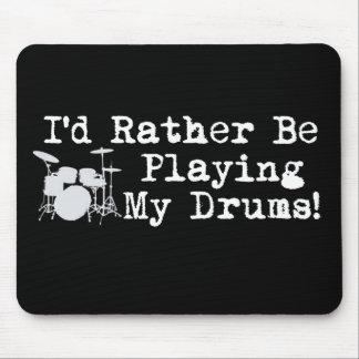 Estaría jugando bastante mis tambores tapete de raton