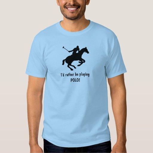 ¡Estaría jugando bastante POLO! Camiseta Remera