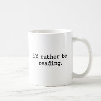 estaría leyendo bastante taza clásica