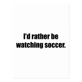 Estaría mirando bastante fútbol tarjetas postales