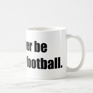 Estaría mirando bastante fútbol taza