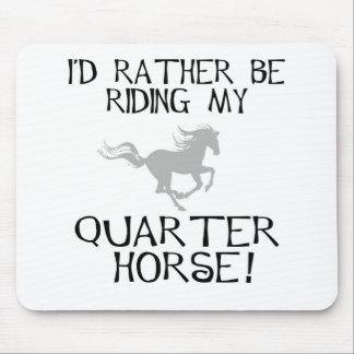 Estaría montando bastante mi caballo cuarto tapetes de ratón