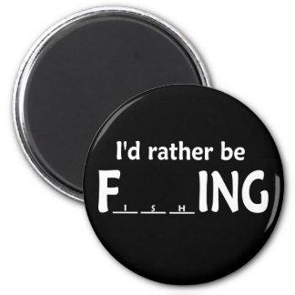 Estaría pescando bastante - pesca divertida imán redondo 5 cm