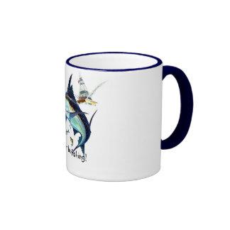 ¡Estaría pescando bastante! Taza De Café