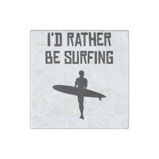 Estaría practicando surf bastante imán de piedra