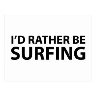 Estaría practicando surf bastante tarjeta postal