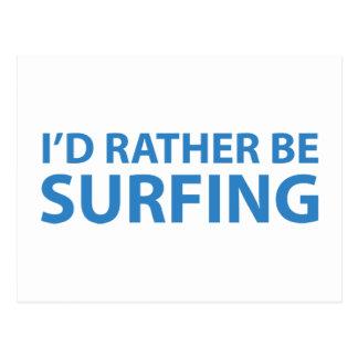 Estaría practicando surf bastante tarjetas postales