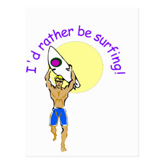 ¡Estaría practicando surf bastante! Tarjetas Postales