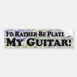 Estaría tocando bastante mi guitarra - pegatina pa pegatina de parachoque