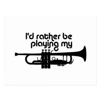 Estaría tocando bastante mi trompeta tarjetas postales