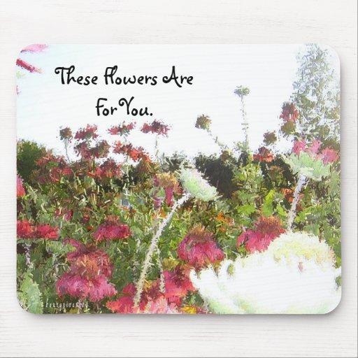 Estas flores están para You.January Alfombrillas De Raton