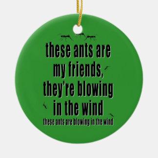 Estas hormigas son mis amigos ornamente de reyes