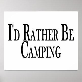 Esté acampando bastante póster