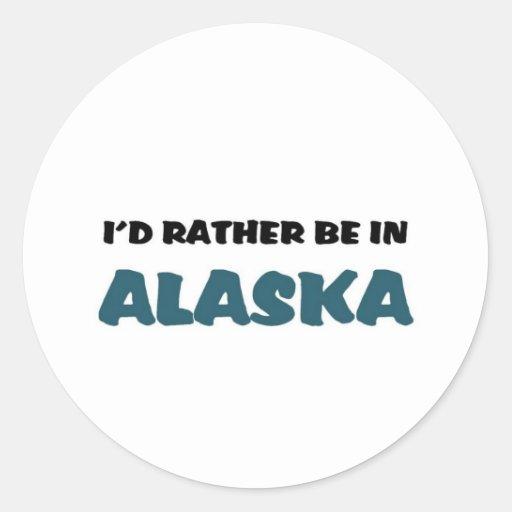 Esté bastante en Alaska Pegatina Redonda