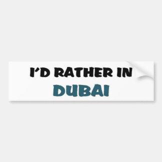Esté bastante en Dubai Etiqueta De Parachoque