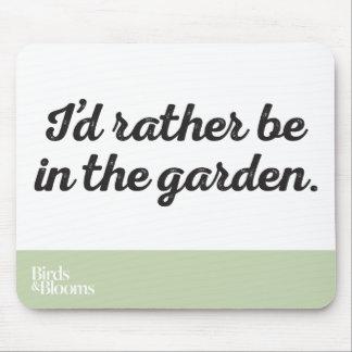 Esté bastante en el jardín tapetes de ratón