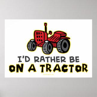 Esté bastante en un tractor póster