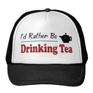 Esté bebiendo bastante té gorros