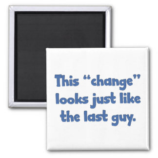 Este cambio parece apenas el individuo pasado imán cuadrado