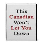 Este canadiense no le dejará abajo