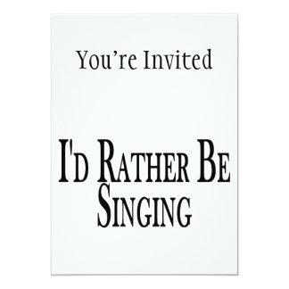 """Esté cantando bastante invitación 5"""" x 7"""""""