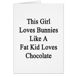 Este chica ama conejitos como los amores Choco de Tarjeta De Felicitación