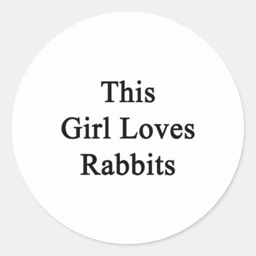 Este chica ama conejos etiquetas redondas