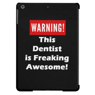 ¡Este dentista es el Freaking impresionante! Funda iPad Air