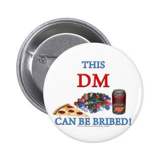 Este DM puede ser sobornado Pins