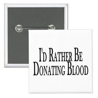 Esté donando bastante sangre pin cuadrada 5 cm