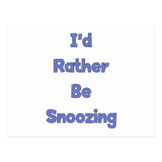 Esté dormitando bastante postal