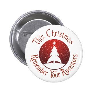 Este el navidad recuerda a sus antepasados pin redondo de 2 pulgadas