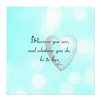 Esté en el amor Rumi Impresiones En Lienzo Estiradas