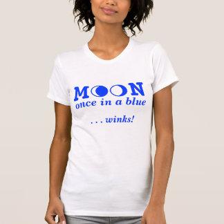 ¡ESTÉ EN LA LUNA una vez en… los guiños azules! Camiseta
