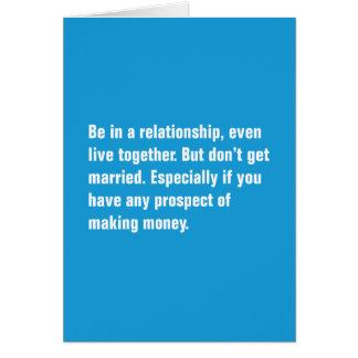 Esté en una relación, incluso viva junto tarjeta de felicitación