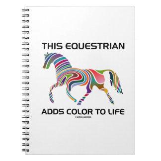 Este Equestrian añade color a la vida (el remolino Libro De Apuntes