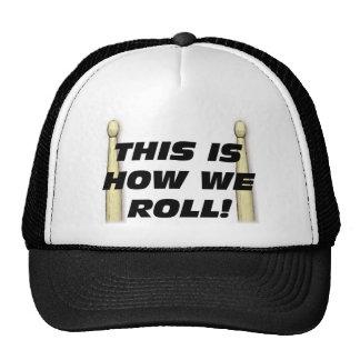 Éste es cómo rodamos gorros bordados