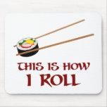 Éste es cómo rollo de sushi de I Alfombrillas De Ratones