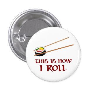 Éste es cómo rollo de sushi de I Pin Redondo 2,5 Cm