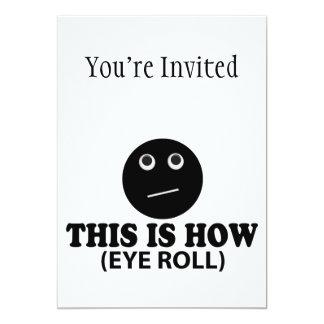 """Éste es cómo rollo del ojo invitación 5"""" x 7"""""""