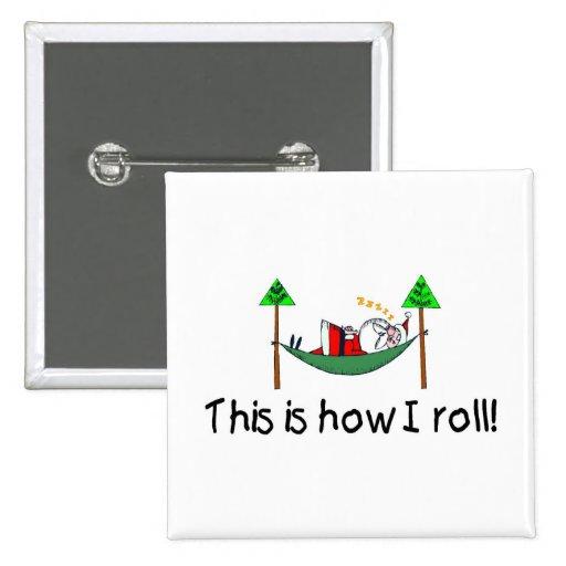 Éste es cómo ruedo a Santa durmiente Pin