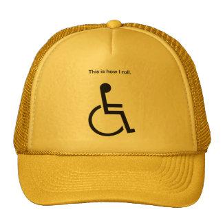 Éste es cómo ruedo el gorra