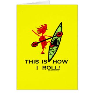 Éste es cómo ruedo (el kajak) tarjeta