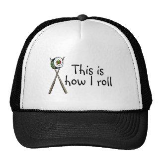Éste es cómo ruedo el sushi gorras