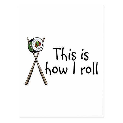 Éste es cómo ruedo el sushi postales