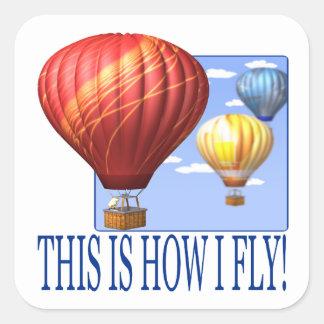 Éste es cómo vuelo 2 pegatina cuadrada